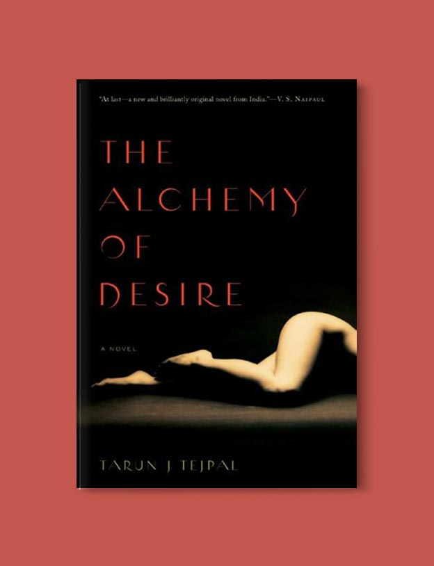 Books Set In India - The Alchemy of Desire by Tarun Tejpal. For more books visit www.taleway.com to find books set around the world. Ideas for those who like to travel, both in life and in fiction. #books #novels #bookworm #booklover #fiction #travel