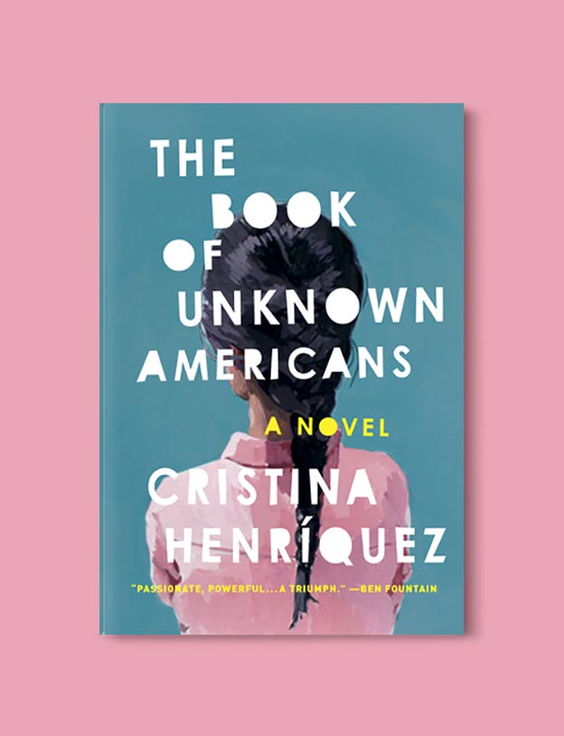 Books Set In Mexico - The Book of Unknown Americans by Cristina Henriquez. For more books visit www.taleway.com to find books set around the world. Ideas for those who like to travel, both in life and in fiction. mexican books, reading list, books around the world, books to read, books set in different countries, mexico