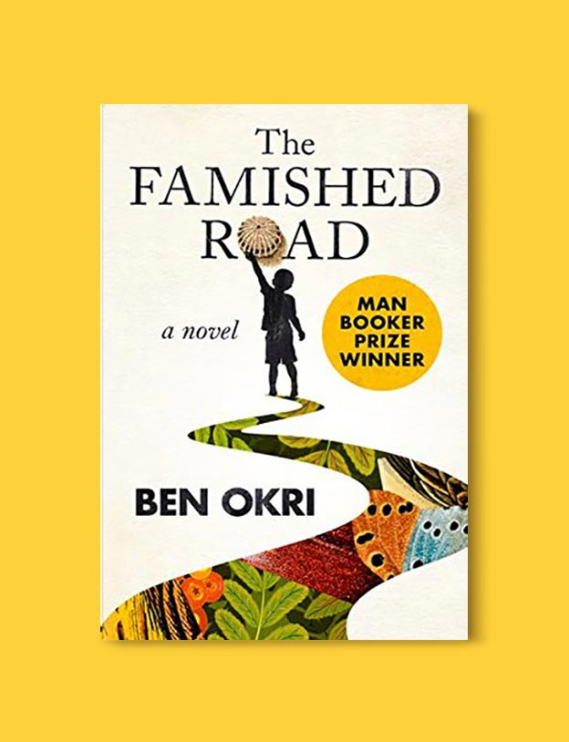 Books Set In Nigeria - The Famished Road by Ben Okri. For more books visit www.taleway.com to find books set around the world. Ideas for those who like to travel, both in life and in fiction. Books Set In Africa. Nigerian Books. #books #nigeria #travel