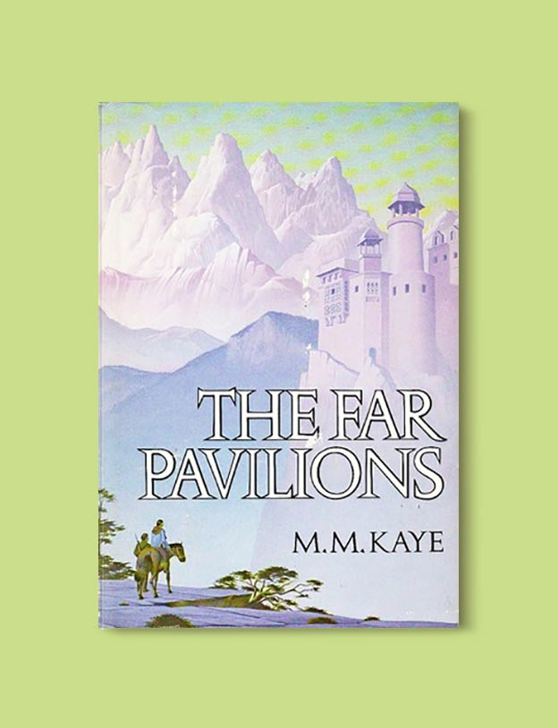 Books Set In India - The Far Pavilions by M. M. Kaye. For more books visit www.taleway.com to find books set around the world. Ideas for those who like to travel, both in life and in fiction. #books #novels #bookworm #booklover #fiction #travel