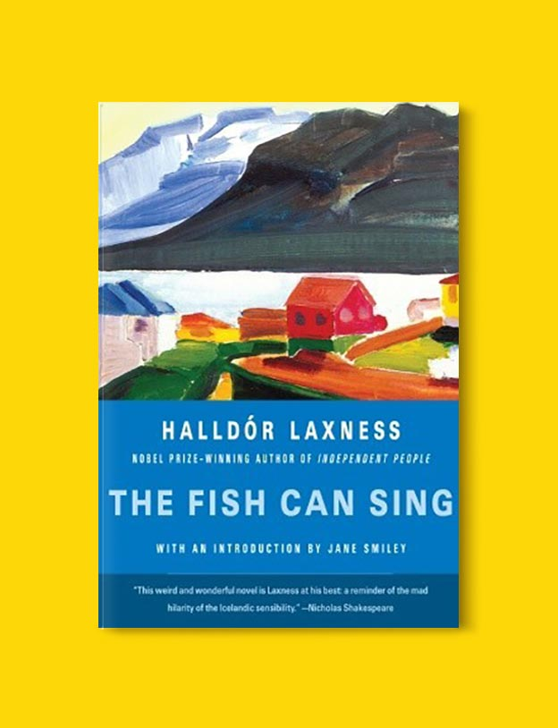Books Set In Iceland - The Fish Can Sing by Halldór Laxness. For more books visit www.taleway.com to find books set around the world. Ideas for those who like to travel, both in life and in fiction. #books #novels #fiction #iceland #travel
