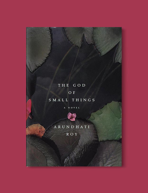 Books Set In India - The God of Small Things by Arundhati Roy. For more books visit www.taleway.com to find books set around the world. Ideas for those who like to travel, both in life and in fiction. #books #novels #bookworm #booklover #fiction #travel