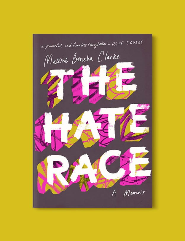 Books Set In Australia - The Hate Race by Maxine Beneba Clarke. For more books visit www.taleway.com to find books set around the world. Ideas for those who like to travel, both in life and in fiction. australian books, books and travel, travel reads, reading list, books around the world, books to read, books set in different countries, australia