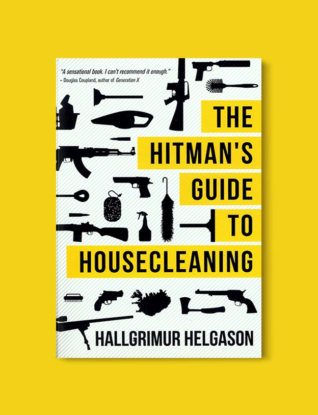 Books Set In Iceland - The Hitman's Guide to Housecleaning by Hallgrímur Helgason. For more books visit www.taleway.com to find books set around the world. Ideas for those who like to travel, both in life and in fiction. #books #novels #fiction #iceland #travel
