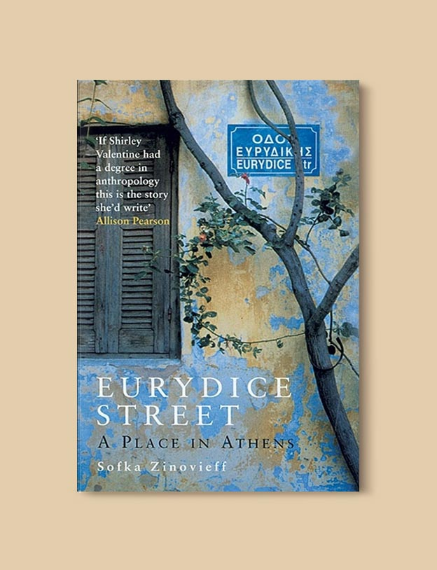 Books Set In Greece - Eurydice Street: A Place in Athens by Sofka Zinovieff. For more books visit www.taleway.com to find books set around the world. Ideas for those who like to travel, both in life and in fiction. #books #novels #fiction #travel #greece