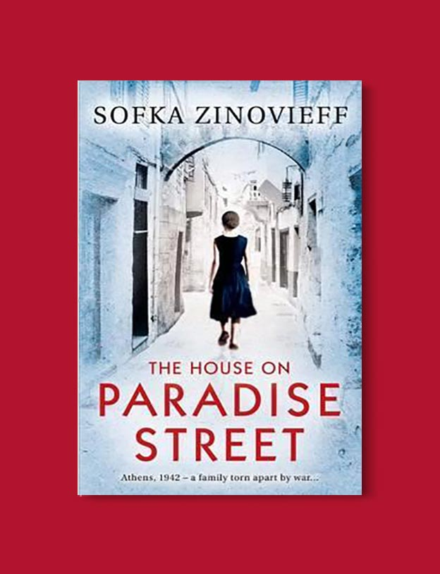 Books Set In Greece - The House on Paradise Street by Sofka Zinovieff. For more books visit www.taleway.com to find books set around the world. Ideas for those who like to travel, both in life and in fiction. #books #novels #fiction #travel #greece