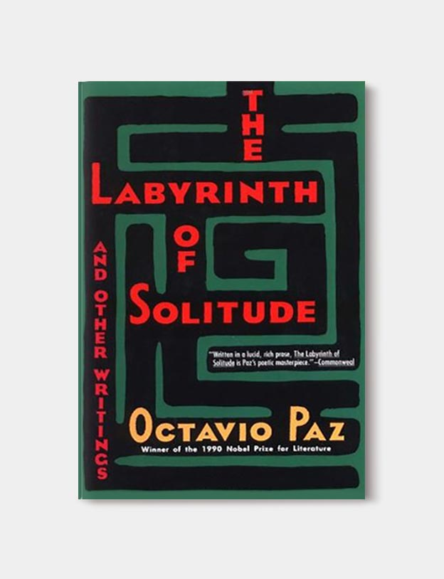 Books Set In Mexico - The Labyrinth of Solitude and Other Writings by Octavio Paz. For more books visit www.taleway.com to find books set around the world. Ideas for those who like to travel, both in life and in fiction. mexican books, reading list, books around the world, books to read, books set in different countries, mexico
