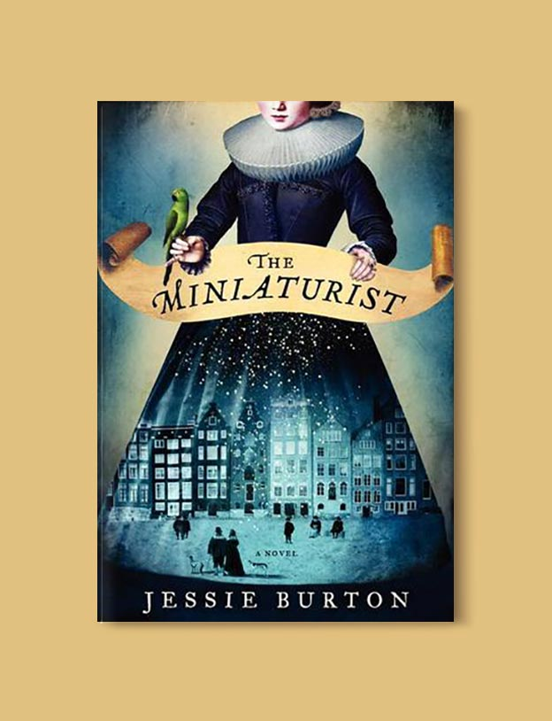 Books Set In Amsterdam - The Miniaturist by Jessie Burton. For more books visit www.taleway.com to find books set around the world. Ideas for those who like to travel, both in life and in fiction. #books #novels #bookworm #booklover #fiction #travel #amsterdam