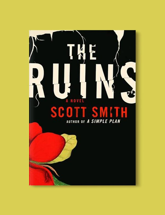 Books Set In Mexico - The Ruins by Scott B. Smith. For more books visit www.taleway.com to find books set around the world. Ideas for those who like to travel, both in life and in fiction. mexican books, reading list, books around the world, books to read, books set in different countries, mexico