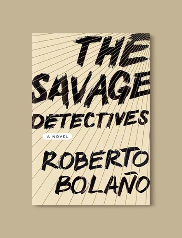 Books Set In Mexico - The Savage Detectives by Roberto Bolaño. For more books visit www.taleway.com to find books set around the world. Ideas for those who like to travel, both in life and in fiction. mexican books, reading list, books around the world, books to read, books set in different countries, mexico