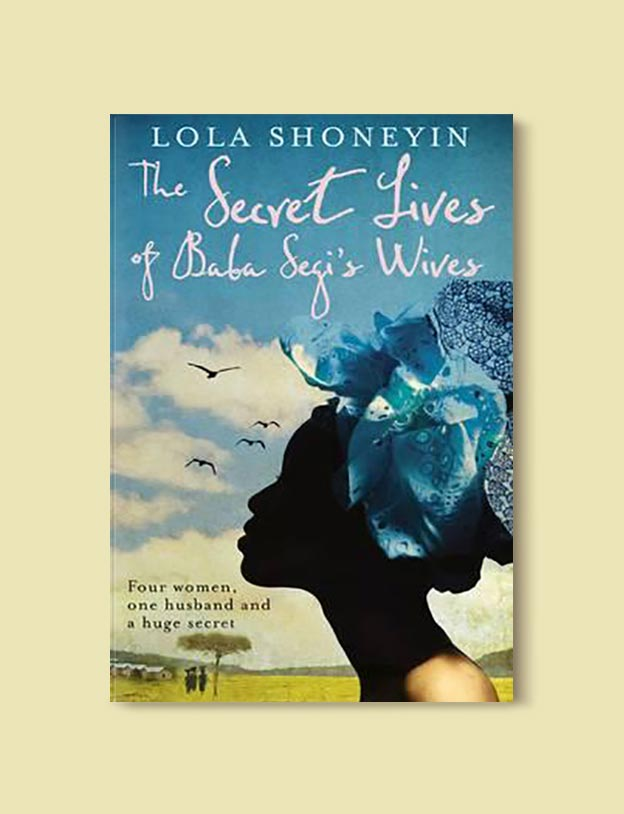 Books Set In Nigeria - The Secret Lives of Baba Segi's Wives by Lola Shoneyin. For more books visit www.taleway.com to find books set around the world. Ideas for those who like to travel, both in life and in fiction. Books Set In Africa. Nigerian Books. #books #nigeria #travel