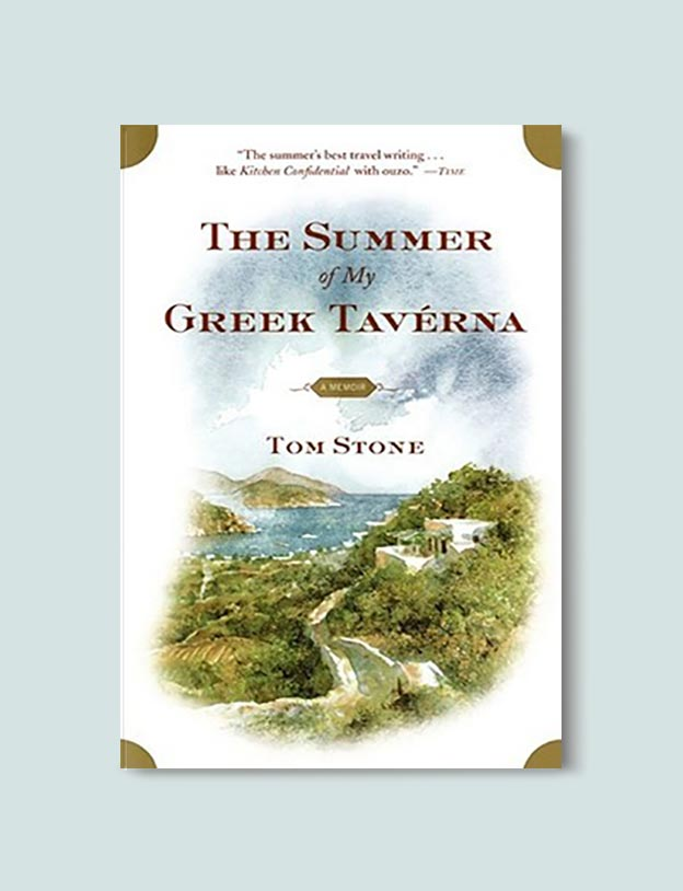 Books Set In Greece - The Summer of My Greek Taverna: A Memoir by Tom Stone. For more books visit www.taleway.com to find books set around the world. Ideas for those who like to travel, both in life and in fiction. #books #novels #fiction #travel #greece