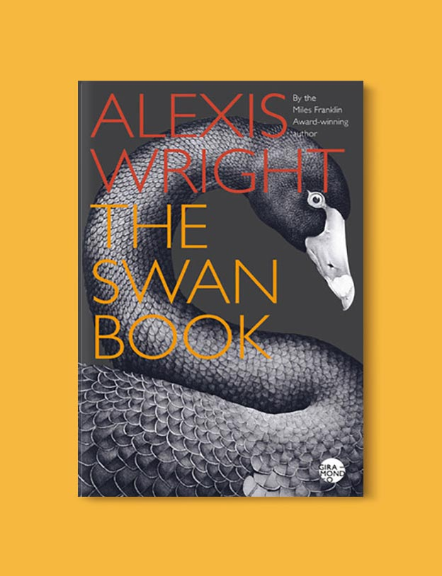 Books Set In Australia - The Swan Book by Alexis Wright. For more books visit www.taleway.com to find books set around the world. Ideas for those who like to travel, both in life and in fiction. australian books, books and travel, travel reads, reading list, books around the world, books to read, books set in different countries, australia