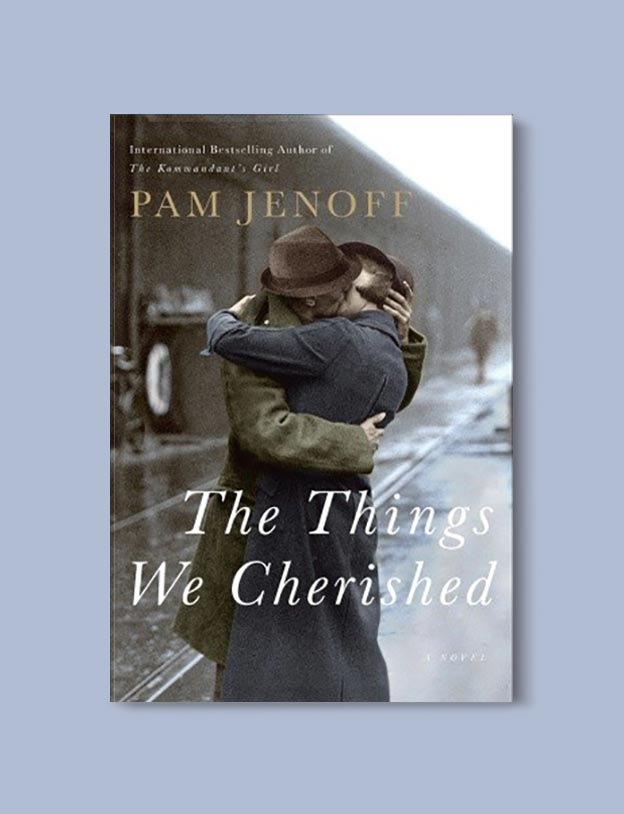 Books Set In Italy - The Things We Cherished by Pam Jenoff. For more books that inspire travel visit www.taleway.com to find books set around the world. italian books, books about italy, italy inspiration, italy travel, novels set in italy, italian novels, books and travel, travel reads, reading list, books around the world, books to read, books set in different countries, italy