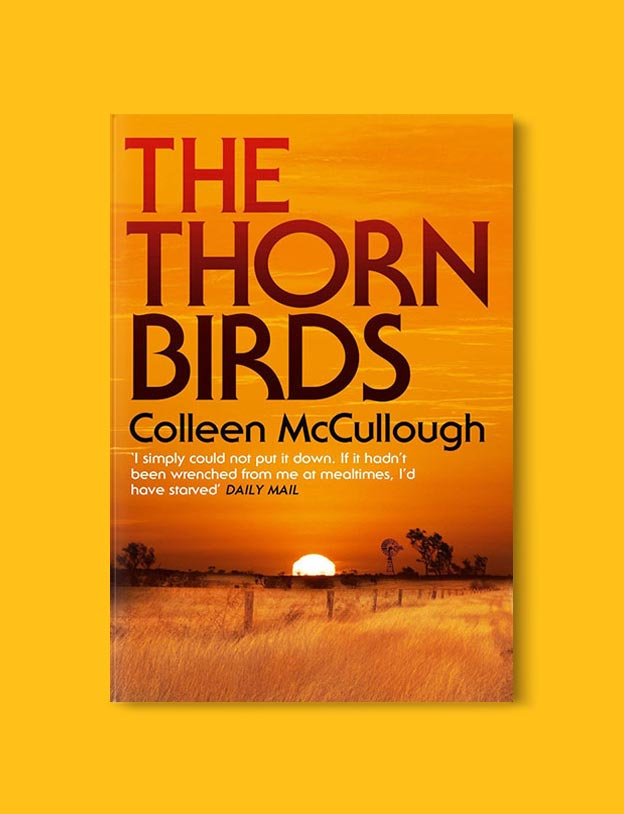 Books Set In Australia - The Thorn Birds by Colleen McCullough. For more books visit www.taleway.com to find books set around the world. Ideas for those who like to travel, both in life and in fiction. australian books, books and travel, travel reads, reading list, books around the world, books to read, books set in different countries, australia