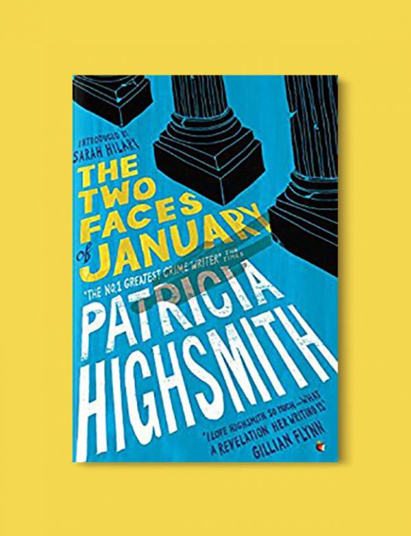 Books Set In Greece - The Two Faces of January by Patricia Highsmith. For more books visit www.taleway.com to find books set around the world. Ideas for those who like to travel, both in life and in fiction. #books #novels #fiction #travel #greece