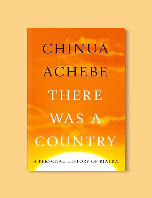 Books Set In Nigeria - There Was a Country: A Personal History of Biafra by Chinua Achebe. For more books visit www.taleway.com to find books set around the world. Ideas for those who like to travel, both in life and in fiction. Books Set In Africa. Nigerian Books. #books #nigeria #travel