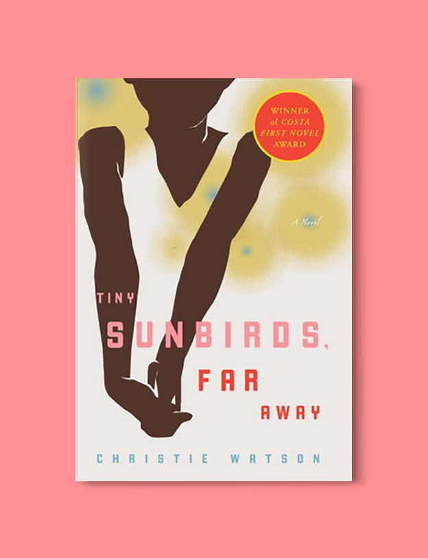 Books Set In Nigeria - Tiny Sunbirds, Far Away by Christie Watson. For more books visit www.taleway.com to find books set around the world. Ideas for those who like to travel, both in life and in fiction. Books Set In Africa. Nigerian Books. #books #nigeria #travel