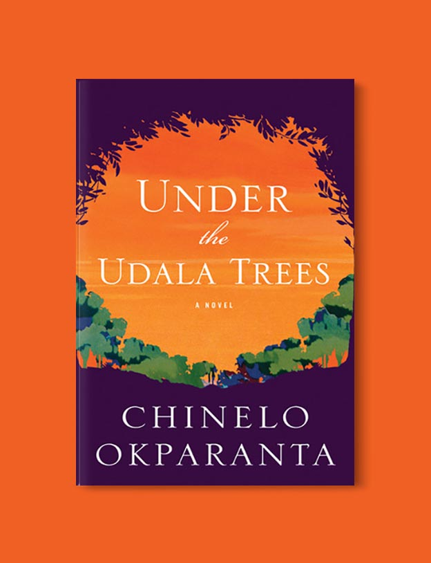 Books Set In Nigeria - Under the Udala Trees by Chinelo Okparanta. For more books visit www.taleway.com to find books set around the world. Ideas for those who like to travel, both in life and in fiction. Books Set In Africa. Nigerian Books. #books #nigeria #travel