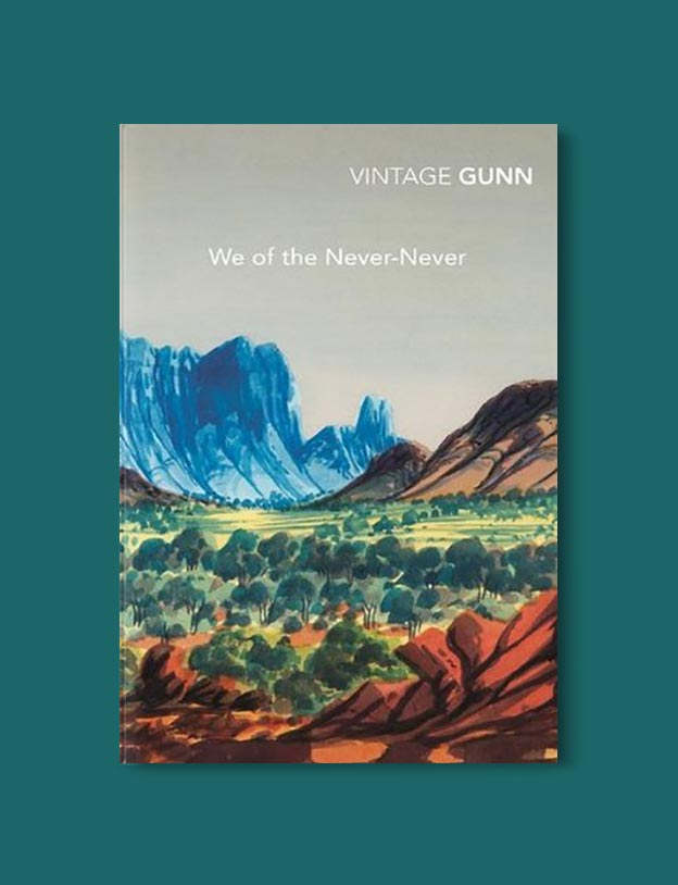 Books Set In Australia - We of the Never Never by Jeannie Gunn. For more books visit www.taleway.com to find books set around the world. Ideas for those who like to travel, both in life and in fiction. australian books, books and travel, travel reads, reading list, books around the world, books to read, books set in different countries, australia