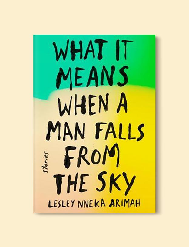 Books Set In Nigeria - What It Means When a Man Falls from the Sky by Lesley Nneka Arimah. For more books visit www.taleway.com to find books set around the world. Ideas for those who like to travel, both in life and in fiction. Books Set In Africa. Nigerian Books. #books #nigeria #travel