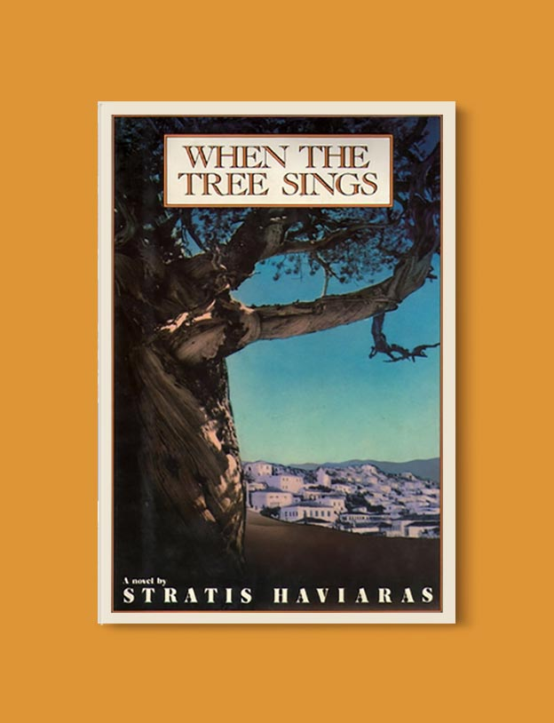 Books Set In Greece - When the Tree Sings by Stratis Haviaras. For more books visit www.taleway.com to find books set around the world. Ideas for those who like to travel, both in life and in fiction. #books #novels #fiction #travel #greece