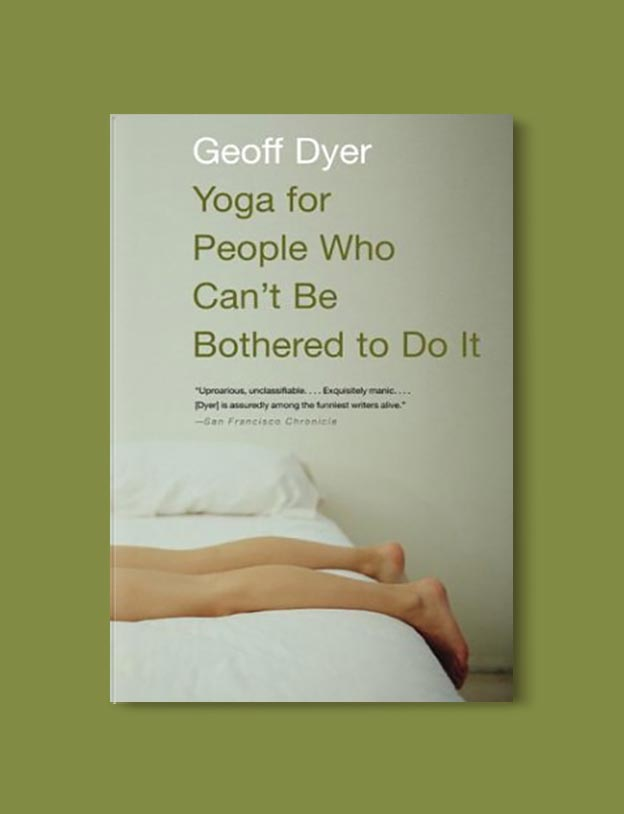 Books Set In Amsterdam - Hotel Oblivion in Yoga for People Who Can't Be Bothered To Do It by Geoff Dyer. For more books visit www.taleway.com to find books set around the world. Ideas for those who like to travel, both in life and in fiction. #books #novels #bookworm #booklover #fiction #travel #amsterdam
