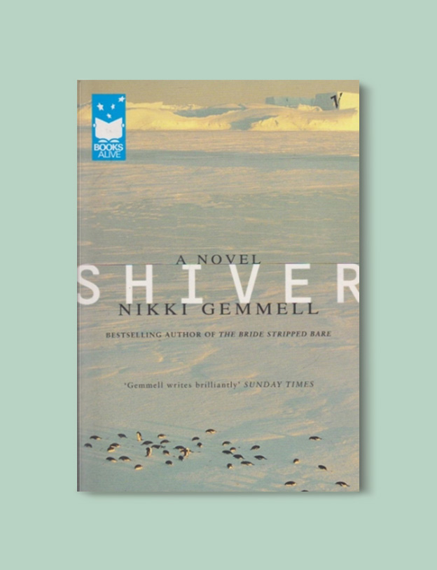 Books Set Around The World - Shiver by Nikki Gemmell. For more books that inspire travel visit www.taleway.com to find books set around the world. world books, books around the world, travel inspiration, world travel, novels set around the world, world novels, books and travel, travel reads, reading list, books to read, books set in different countries, world reading challenge