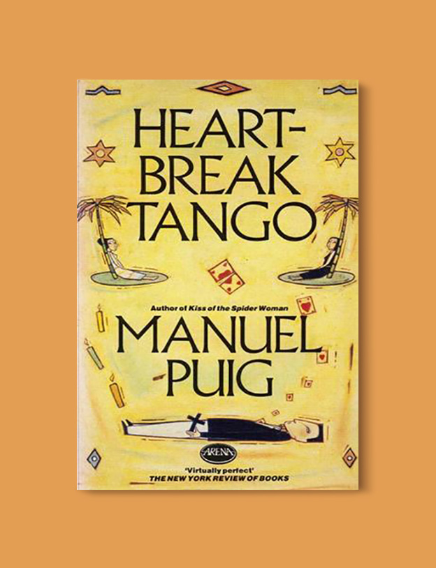 Books Set Around The World - Heartbreak Tango by Manuel Puig. For more books that inspire travel visit www.taleway.com to find books set around the world. world books, books around the world, travel inspiration, world travel, novels set around the world, world novels, books and travel, travel reads, reading list, books to read, books set in different countries, world reading challenge