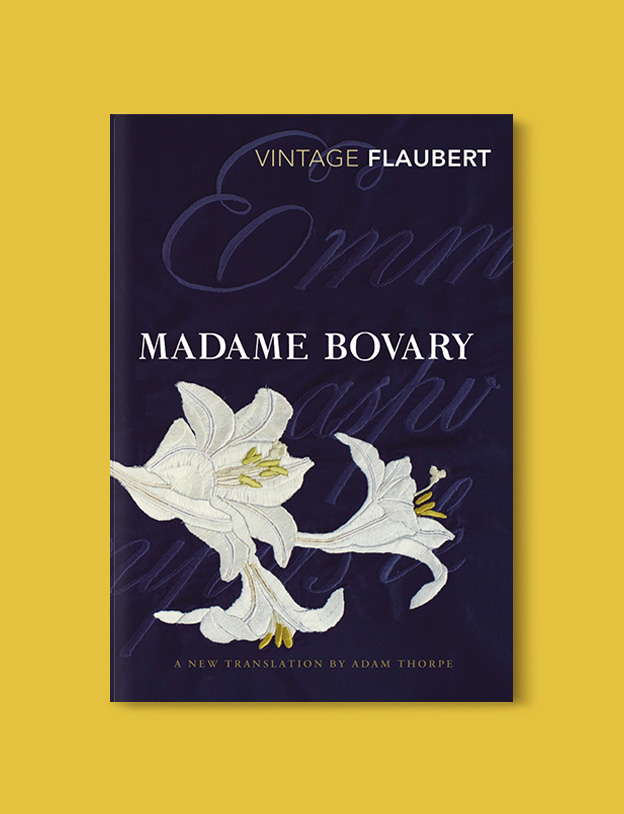 Books Set Around The World - Madame Bovary by Gustave Flaubert. For more books that inspire travel visit www.taleway.com to find books set around the world. world books, books around the world, travel inspiration, world travel, novels set around the world, world novels, books and travel, travel reads, reading list, books to read, books set in different countries, world reading challenge