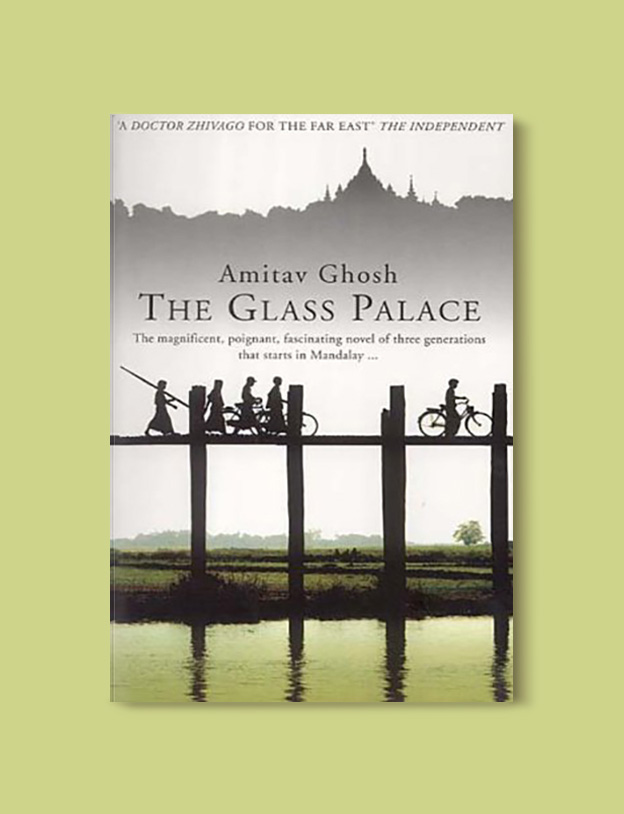 Books Set Around The World - The Glass Palace by Amitav Ghosh. For more books that inspire travel visit www.taleway.com to find books set around the world. world books, books around the world, travel inspiration, world travel, novels set around the world, world novels, books and travel, travel reads, reading list, books to read, books set in different countries, world reading challenge