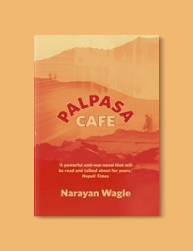 Books Set Around The World - Palpasa Cafe by Narayan Wagle. For more books that inspire travel visit www.taleway.com to find books set around the world. world books, books around the world, travel inspiration, world travel, novels set around the world, world novels, books and travel, travel reads, reading list, books to read, books set in different countries, world reading challenge
