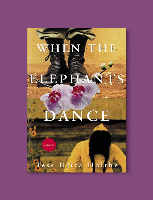 Books Set Around The World - When the Elephants Dance by Tess Uriza Holthe. For more books that inspire travel visit www.taleway.com to find books set around the world. world books, books around the world, travel inspiration, world travel, novels set around the world, world novels, books and travel, travel reads, reading list, books to read, books set in different countries, world reading challenge