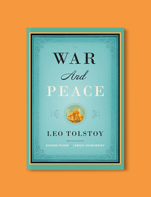 Books Set Around The World - War and Peace by Leo Tolstoy. For more books that inspire travel visit www.taleway.com to find books set around the world. world books, books around the world, travel inspiration, world travel, novels set around the world, world novels, books and travel, travel reads, reading list, books to read, books set in different countries, world reading challenge