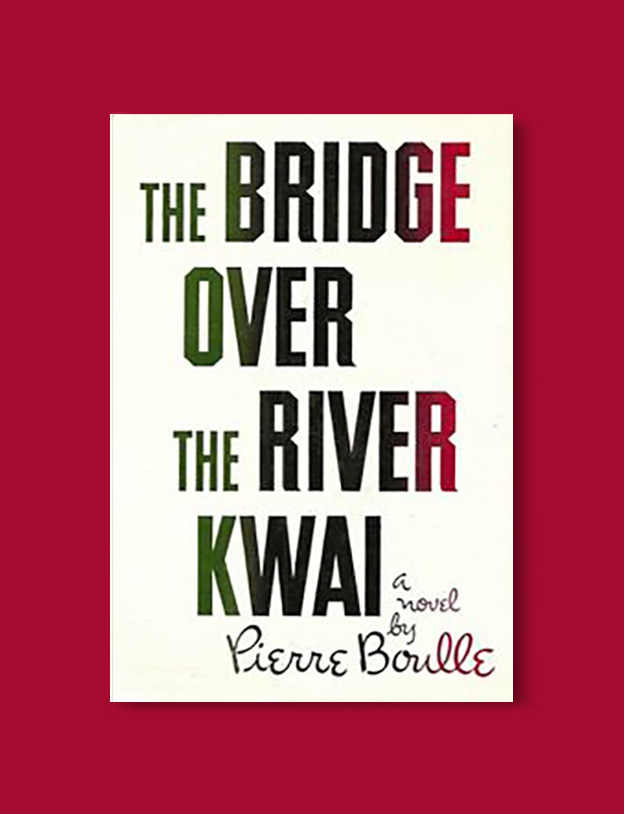 Books Set Around The World - The Bridge Over the River Kwai by Pierre Boulle. For more books that inspire travel visit www.taleway.com to find books set around the world. world books, books around the world, travel inspiration, world travel, novels set around the world, world novels, books and travel, travel reads, reading list, books to read, books set in different countries, world reading challenge