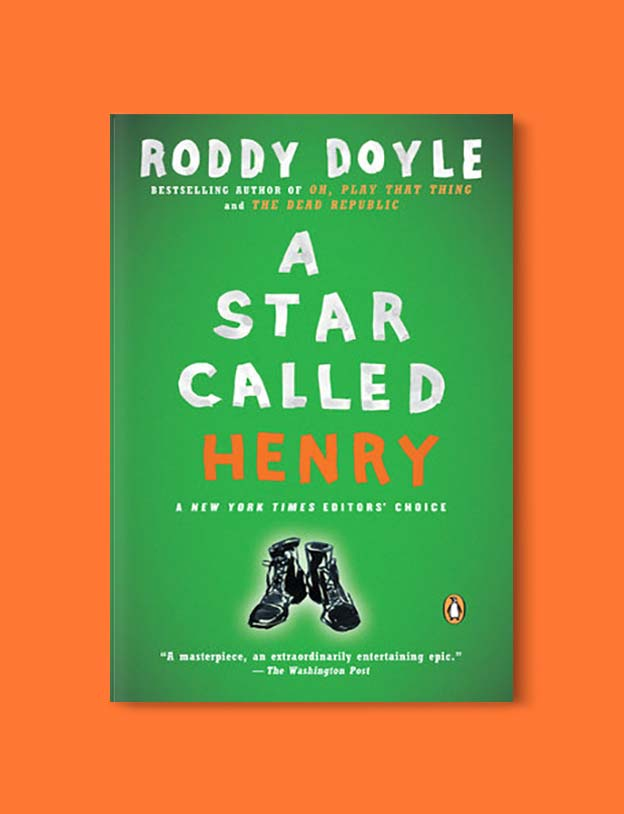 Books Set In Ireland - A Star Called Henry (The Last Roundup 1/3) by Roddy Doyle. For more books that inspire travel visit www.taleway.com to find books set around the world. irish books, books about ireland, ireland inspiration, ireland travel, novels set in ireland, irish novels, books and travel, travel reads, reading list, books around the world, books to read, books set in different countries, ireland, ireland books, ireland packing list, ireland vacation, irish books novels
