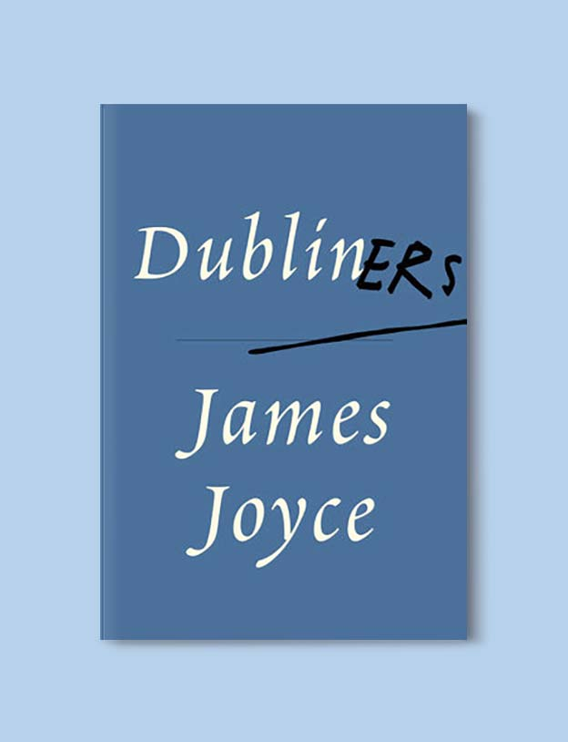 Books Set In Ireland - Dubliners by James Joyce. For more books that inspire travel visit www.taleway.com to find books set around the world. irish books, books about ireland, ireland inspiration, ireland travel, novels set in ireland, irish novels, books and travel, travel reads, reading list, books around the world, books to read, books set in different countries, ireland, ireland books, ireland packing list, ireland vacation, irish books novels