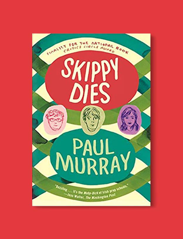 Books Set In Ireland - Skippy Dies by Paul Murray. For more books that inspire travel visit www.taleway.com to find books set around the world. irish books, books about ireland, ireland inspiration, ireland travel, novels set in ireland, irish novels, books and travel, travel reads, reading list, books around the world, books to read, books set in different countries, ireland, ireland books, ireland packing list, ireland vacation, irish books novels