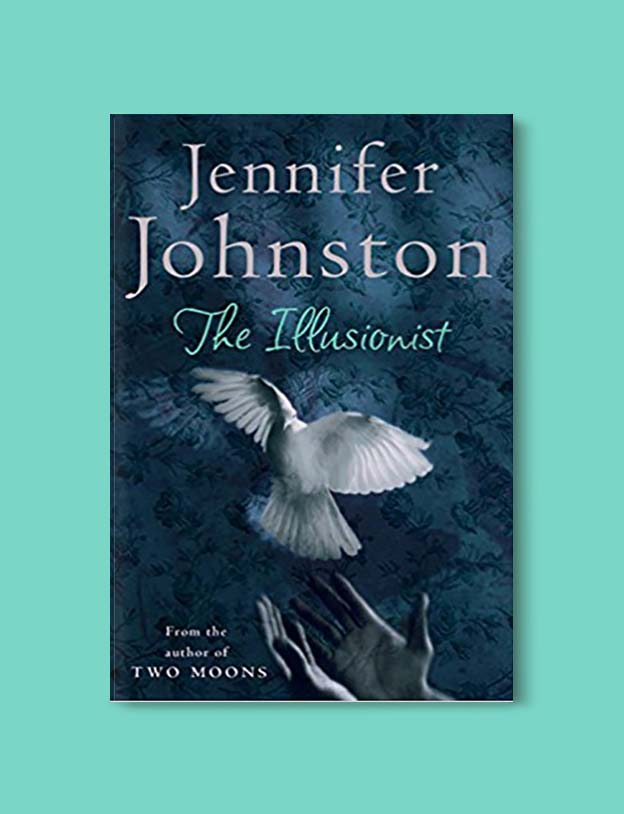 Books Set In Ireland - The Illusionist by Jennifer Johnston. For more books that inspire travel visit www.taleway.com to find books set around the world. irish books, books about ireland, ireland inspiration, ireland travel, novels set in ireland, irish novels, books and travel, travel reads, reading list, books around the world, books to read, books set in different countries, ireland, ireland books, ireland packing list, ireland vacation, irish books novels