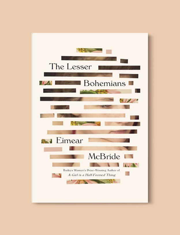Books Set In Ireland - The Lesser Bohemians by Eimear McBride. For more books that inspire travel visit www.taleway.com to find books set around the world. irish books, books about ireland, ireland inspiration, ireland travel, novels set in ireland, irish novels, books and travel, travel reads, reading list, books around the world, books to read, books set in different countries, ireland, ireland books, ireland packing list, ireland vacation, irish books novels