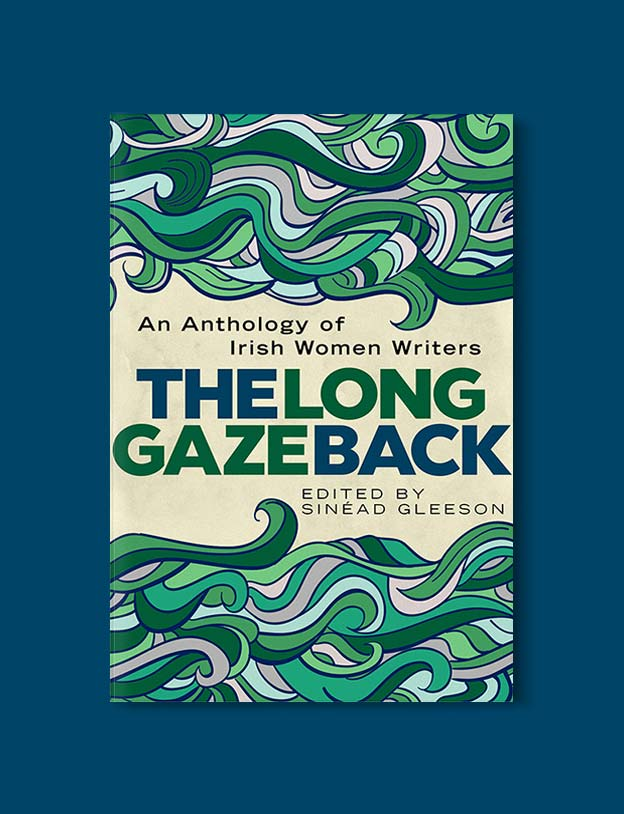 Books Set In Ireland - The Long Gaze Back: An Anthology of Irish Women Writers by Sinéad Gleeson. For more books that inspire travel visit www.taleway.com to find books set around the world. irish books, books about ireland, ireland inspiration, ireland travel, novels set in ireland, irish novels, books and travel, travel reads, reading list, books around the world, books to read, books set in different countries, ireland, ireland books, ireland packing list, ireland vacation, irish books novels