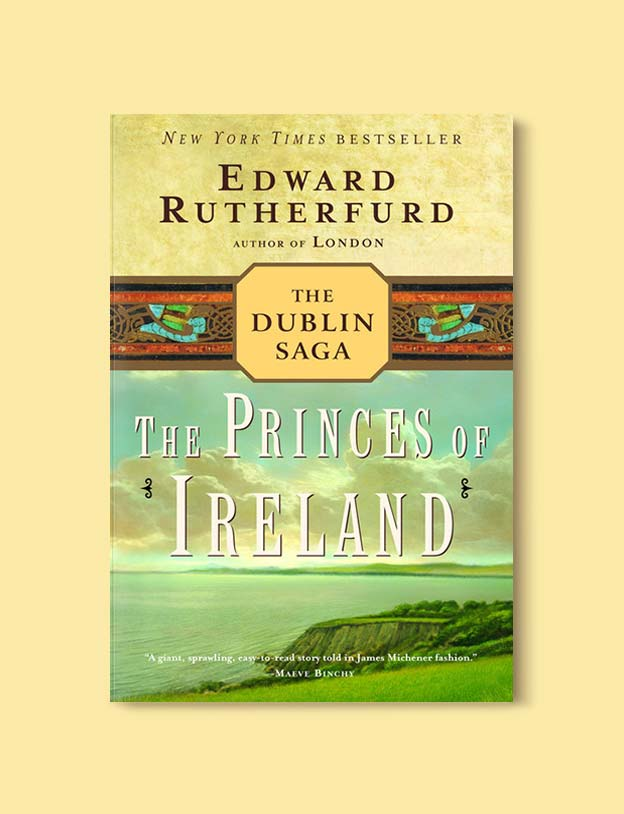 Books Set In Ireland - The Princes of Ireland (The Dublin Saga 1/2) by Edward Rutherfurd. For more books that inspire travel visit www.taleway.com to find books set around the world. irish books, books about ireland, ireland inspiration, ireland travel, novels set in ireland, irish novels, books and travel, travel reads, reading list, books around the world, books to read, books set in different countries, ireland, ireland books, ireland packing list, ireland vacation, irish books novels