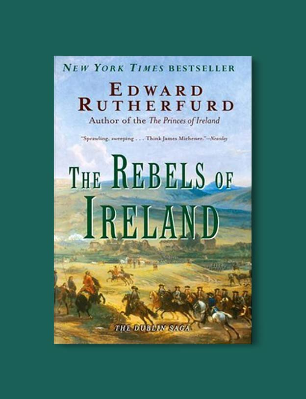 Books Set In Ireland - The Rebels of Ireland (The Dublin Saga 2/2) by Edward Rutherfurd. For more books that inspire travel visit www.taleway.com to find books set around the world. irish books, books about ireland, ireland inspiration, ireland travel, novels set in ireland, irish novels, books and travel, travel reads, reading list, books around the world, books to read, books set in different countries, ireland, ireland books, ireland packing list, ireland vacation, irish books novels