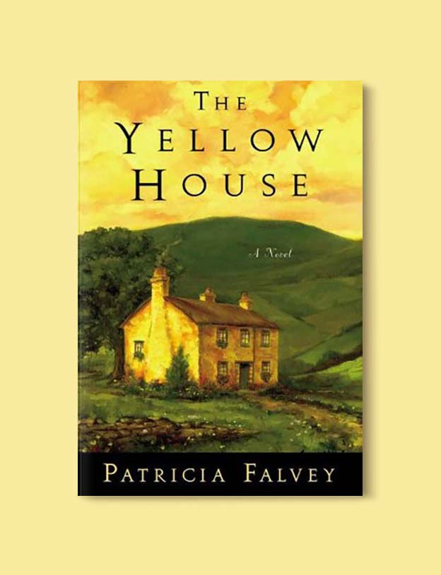 Books Set In Ireland - The Yellow House by Patricia Falvey. For more books that inspire travel visit www.taleway.com to find books set around the world. irish books, books about ireland, ireland inspiration, ireland travel, novels set in ireland, irish novels, books and travel, travel reads, reading list, books around the world, books to read, books set in different countries, ireland, ireland books, ireland packing list, ireland vacation, irish books novels