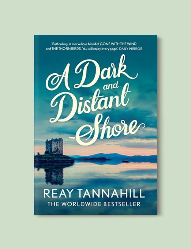 Books Set In Scotland - A Dark and Distant Shore by Reay Tannahill. For more books that inspire travel visit www.taleway.com to find books set around the world. scottish books, books about scotland, scotland inspiration, scotland travel, novels set in scotland, scottish novels, scotland novels, books and travel, travel reads, reading list, books around the world, books to read, books set in different countries, scotland, scottish books, scotland packing list, scotland vacation, scotland books novels