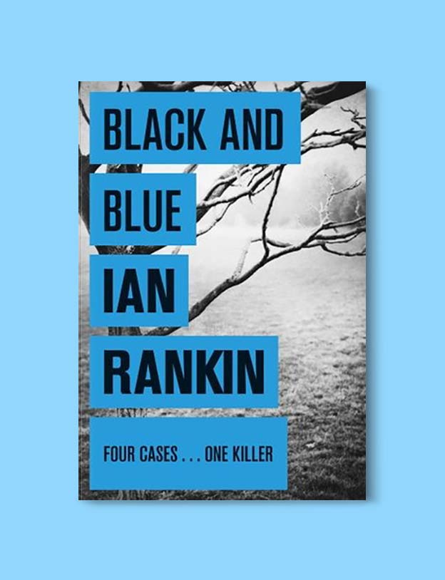 Books Set In Scotland - Black and Blue by Ian Rankin. For more books that inspire travel visit www.taleway.com to find books set around the world. scottish books, books about scotland, scotland inspiration, scotland travel, novels set in scotland, scottish novels, scotland novels, books and travel, travel reads, reading list, books around the world, books to read, books set in different countries, scotland, scottish books, scotland packing list, scotland vacation, scotland books novels