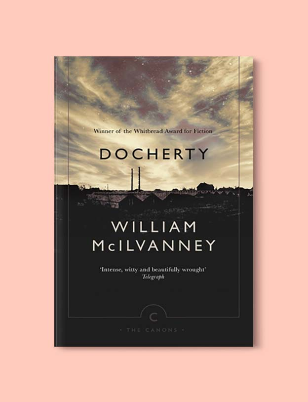 Books Set In Scotland - Docherty by William McIlvanney. For more books that inspire travel visit www.taleway.com to find books set around the world. scottish books, books about scotland, scotland inspiration, scotland travel, novels set in scotland, scottish novels, scotland novels, books and travel, travel reads, reading list, books around the world, books to read, books set in different countries, scotland, scottish books, scotland packing list, scotland vacation, scotland books novels