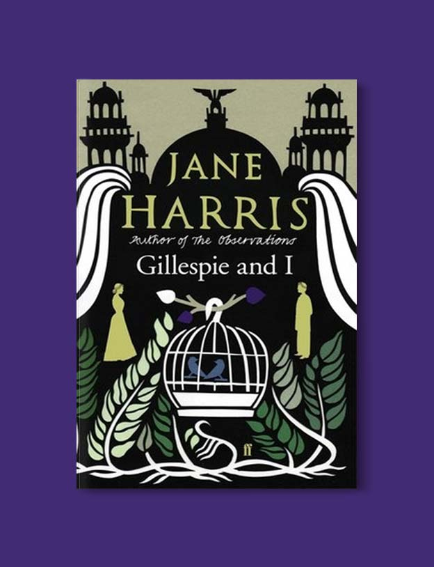Books Set In Scotland - Gillespie and I by Jane Harris. For more books that inspire travel visit www.taleway.com to find books set around the world. scottish books, books about scotland, scotland inspiration, scotland travel, novels set in scotland, scottish novels, scotland novels, books and travel, travel reads, reading list, books around the world, books to read, books set in different countries, scotland, scottish books, scotland packing list, scotland vacation, scotland books novels