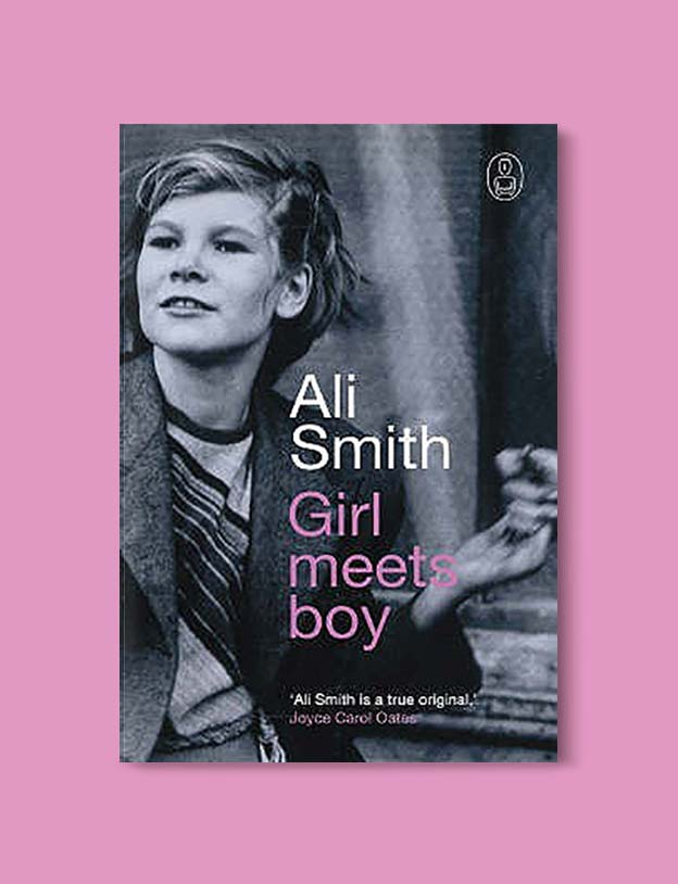 Books Set In Scotland - Girl Meets Boy by Ali Smith. For more books that inspire travel visit www.taleway.com to find books set around the world. scottish books, books about scotland, scotland inspiration, scotland travel, novels set in scotland, scottish novels, scotland novels, books and travel, travel reads, reading list, books around the world, books to read, books set in different countries, scotland, scottish books, scotland packing list, scotland vacation, scotland books novels