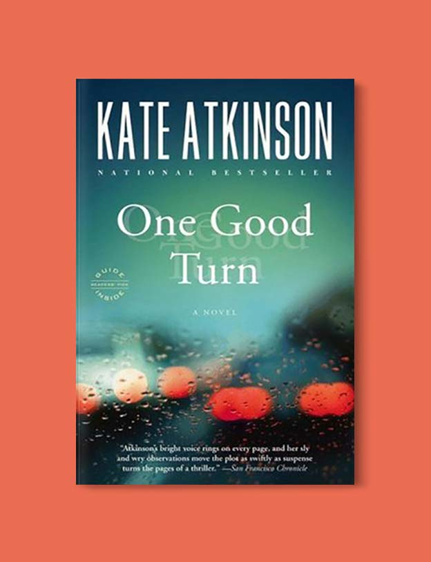 Books Set In Scotland - One Good Turn by Kate Atkinson. For more books that inspire travel visit www.taleway.com to find books set around the world. scottish books, books about scotland, scotland inspiration, scotland travel, novels set in scotland, scottish novels, scotland novels, books and travel, travel reads, reading list, books around the world, books to read, books set in different countries, scotland, scottish books, scotland packing list, scotland vacation, scotland books novels